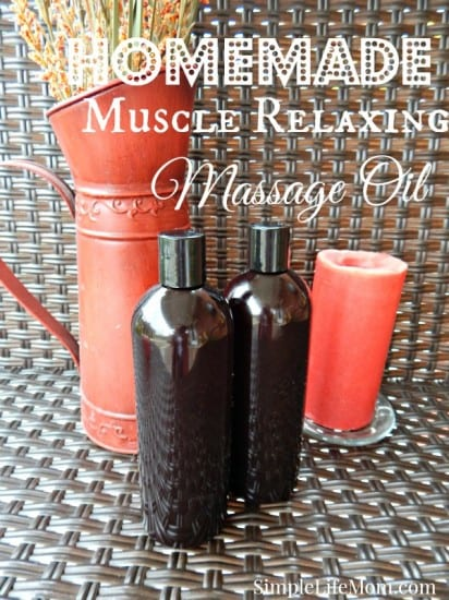 Homemade Muscle Relaxing Massage Oil with essential oils. By Simple Life Mom