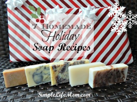 7 Homemade Holiday Soap Recipes - with cloves, cinnamon, fir, or peppermint