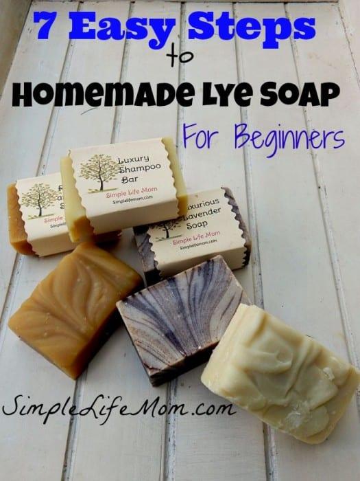 7 Easy Steps to Homemade Lye Soap for Beginners