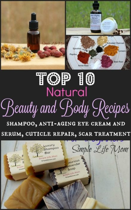 Top 10 Natural Beauty and Body Recipes 2016 Simple Life Mom