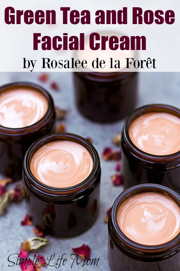 Green Tea and Rose Facial Cream by Rosalee de la Foret from Simple Life Mom