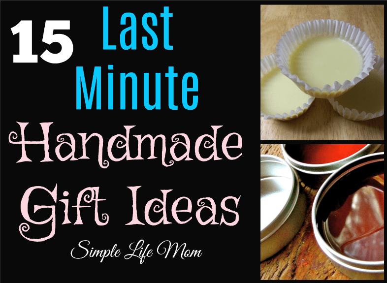 15 Last Minute Handmade Gift Ideas from Simple Life Mom