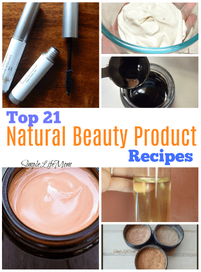 Top 21 Natural Beauty Product Recipes from Simple Life Mom