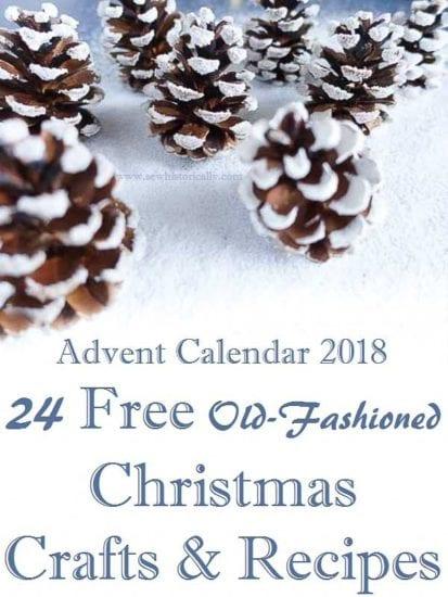 Homestead Blog Hop Feature - 24-Free-Old-Fashioned-Christmas-Crafts-Recipes-Advent-Calendar-2018