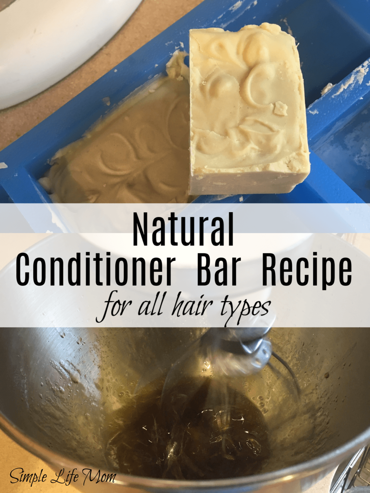 Conditioner Bar Recipe for All Hair Types