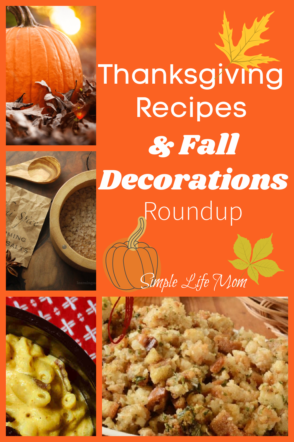 Thanksgiving Recipes and Fall Decorations Round Up from Simple Life Mom