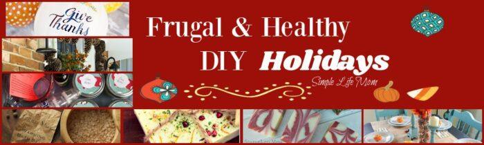 Frugal & Healthy DIY Holidays