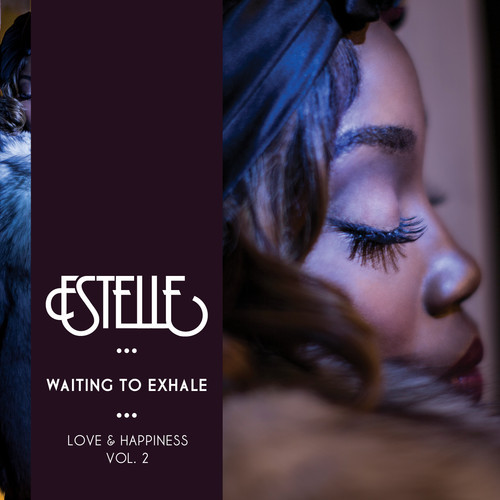 Estelle - Waiting to Exhale EP