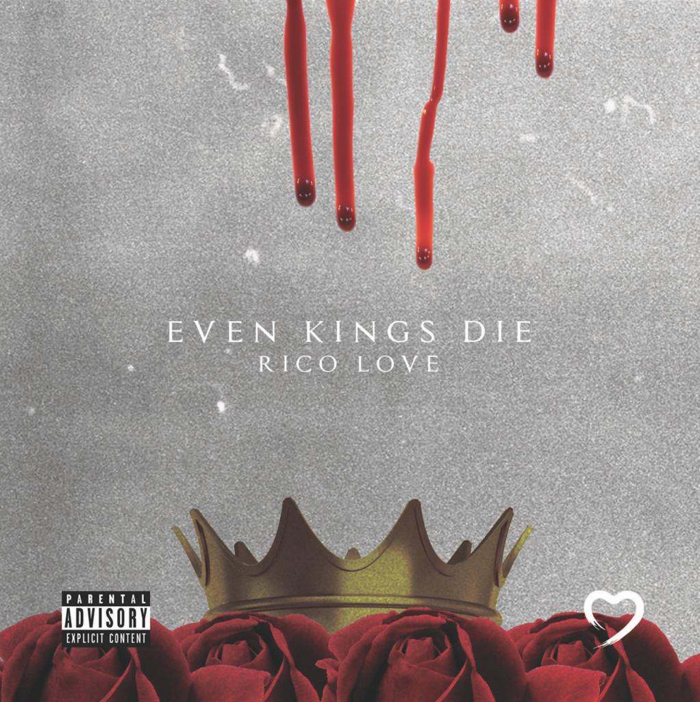 Rico Love Even Kings Die