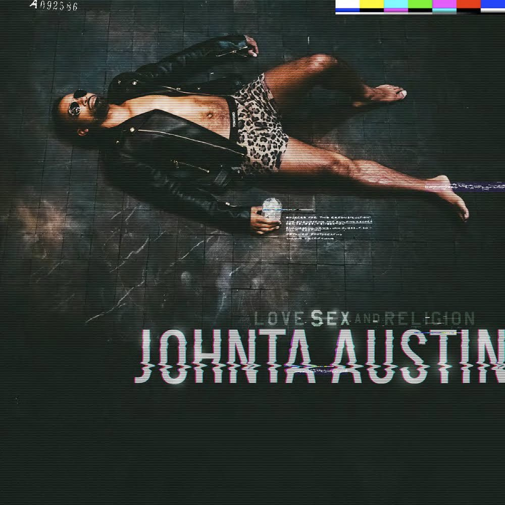 Johnta Austin Love Sex Religion