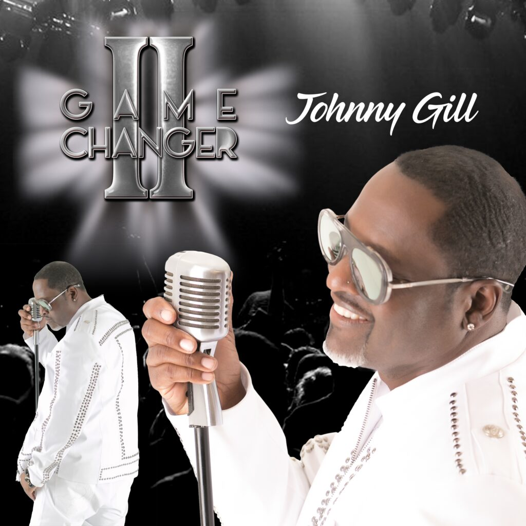 Johnny Gill Game Changer 2