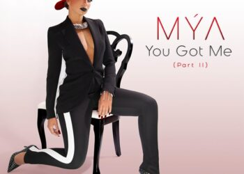 Mya You Got Me (Part II)