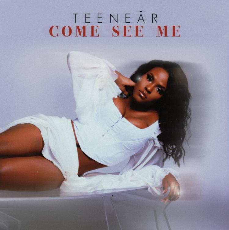 Teenear Come See Me single cover