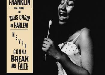 Aretha Franklin Never Gonna Break My Faith single cover