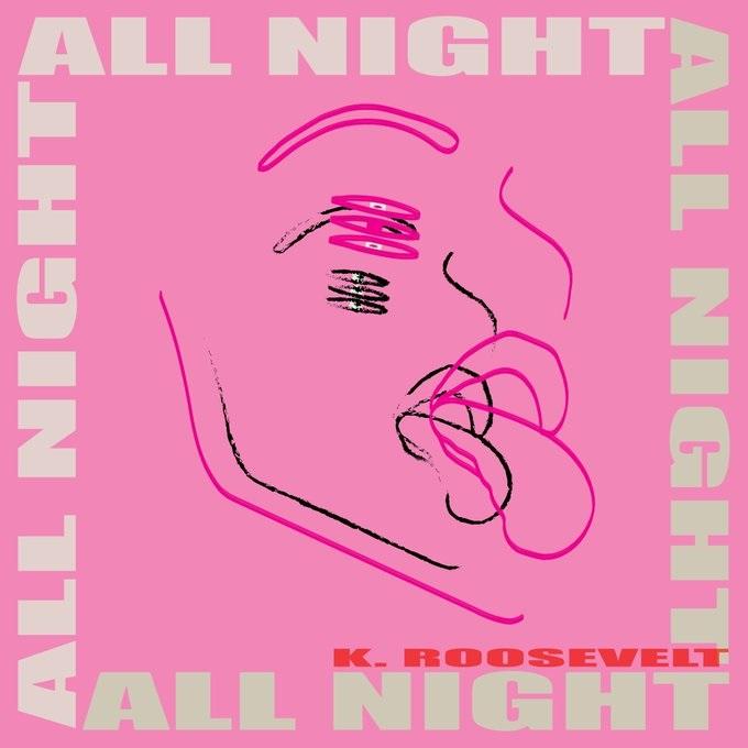 K. Roosevelt All Night