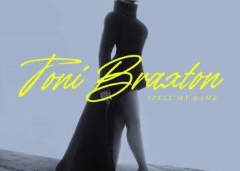 Toni Braxton Spell My Name