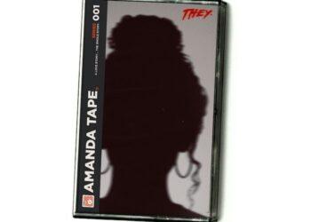 THEY. The Amanda Tape