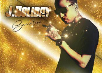 J. Holiday Baecation mixtape