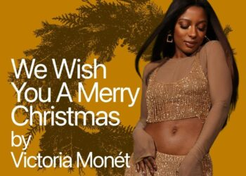 Victoria Monet We Wish You A Merry Christmas