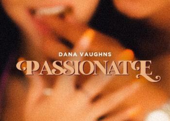 Dana Vaughns Passionate