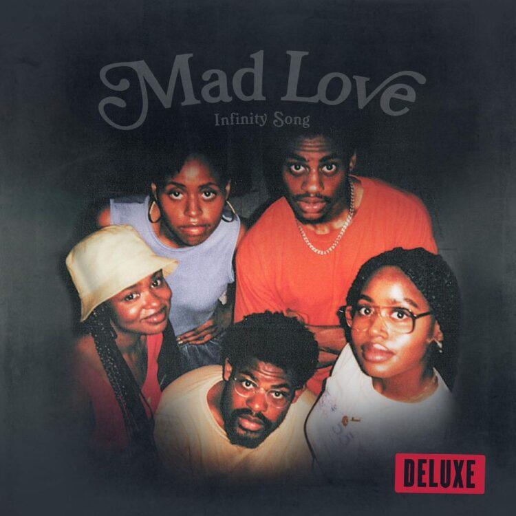 Infinity Song Mad Love Deluxe album