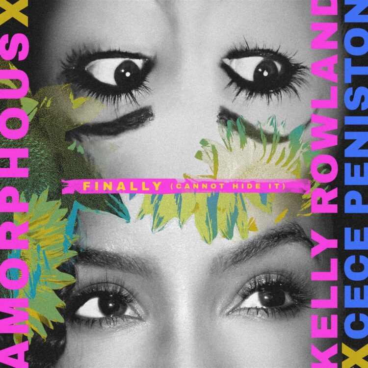 Amorphous, Kelly Rowland and CeCe Peniston Finally Cannot Hide It single cover