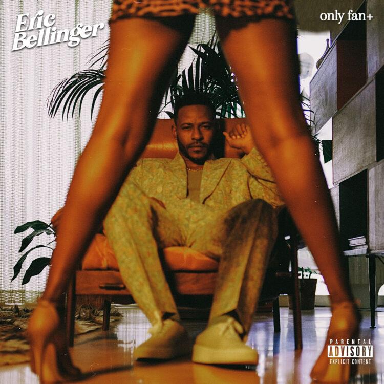 Eric Bellinger Only Fan single cover