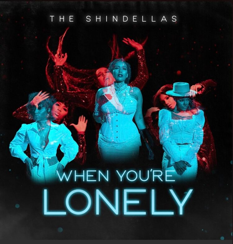 The Shindellas When You're Lonely