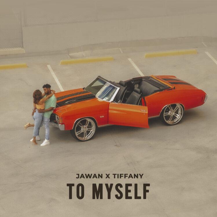 Jawan x Tiffany To Myself