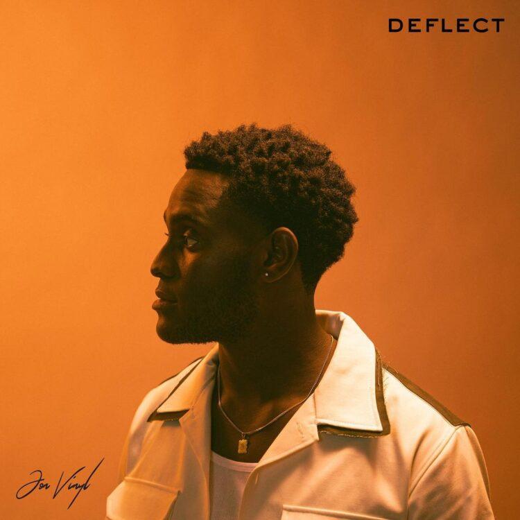 Jon Vinyl Deflect