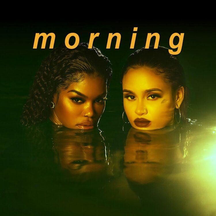 Teyana Taylor Morning