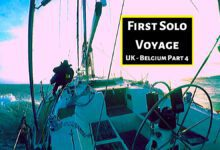 Photo of Sailing Single Handed, UK to Belgium, Part 4: Docking Solo is a Pain!