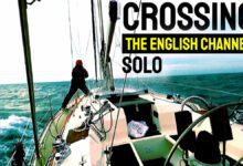Photo of Crossing the English Channel: Sailing Single Handed, Part 6