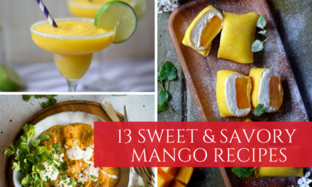 13 Easy Mango Recipes you Need to Make