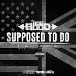 """Ace Hood """"Supposed To Do""""."""