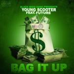 """Young Scooter Ft. Future """"Bag It Up""""."""