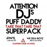 "Diddy Ft. Meek Mill, French Montana ""We Dem Boyz"" & ""IWTL"" Superpack."