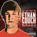 (NEW) Mack Maine – Ethan Couch.