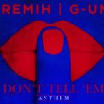 "(NEW) G-Unit ""Don't Tell Em"" REMIX."