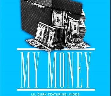 lil durk my money