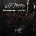 """Rich Homie Quan & Young Thug """"Chainsaw Massacre"""" (New Music)."""