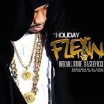 DJ Holiday – Flexin Ft. Meek Mill, Future, T.I. & Stuey Rock (New Music).