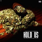 """Young Thug & Rich Homie Quan Ft PeeWee Longway – """"Hold Us""""."""