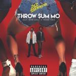 "Rae Sremmurd – Ft. Nicki Minaj, Young Thug ""Throw Sum Mo""."