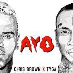 New Music Chris Brown And Tyga Ayo