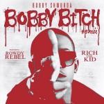 Bobby Shmurda Ft. Rowdy Rebel & Rich The Kid – Bobby Bitch Remix