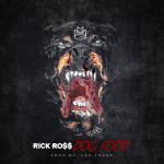 "Rick Ross ""Dog Food"" (New Music)."