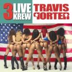 Travis Porter – 3 Live Krew (New Mixtape).