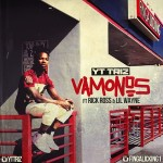 "New Music: YT Triz Ft. Rick Ross & lil Wayne ""Vamonos""."