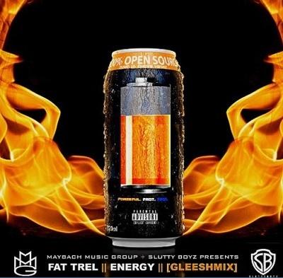 Fat Trel Ft. Energy (New Music).